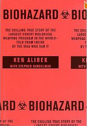 Biohazard: True Story of the Largest Bio-Weapons Program