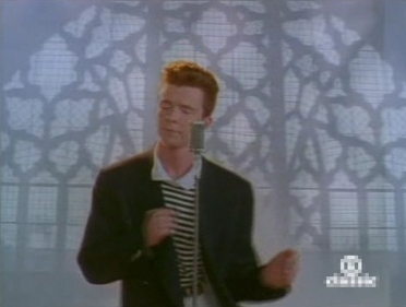 The Rick Astley Rick Roll was Stupid