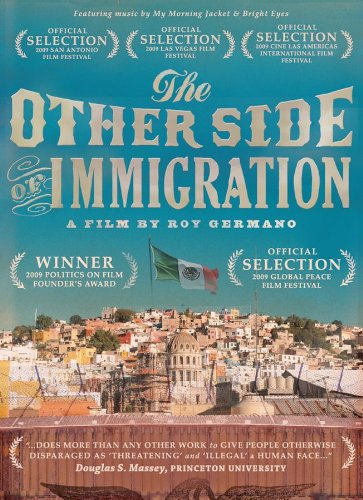 The Other Side of Immigration (2009) Documentary Film DVD